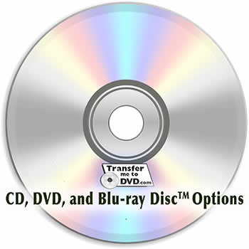 CD, DVD or Blu-ray disc options to store your family memories in digital files